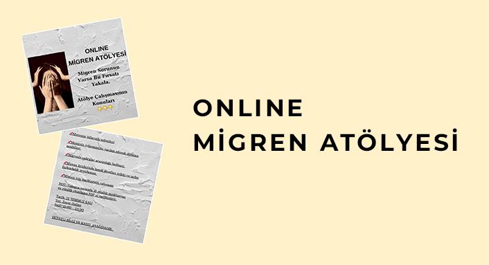 Online migren atölyesi